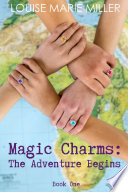 Magic Charms: The Adventure Begins Kasandra Cortez Moves To America With