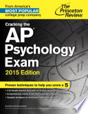Cracking the AP Psychology Exam  2015 Edition