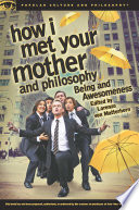 How I Met Your Mother and Philosophy