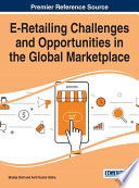 E Retailing Challenges and Opportunities in the Global Marketplace
