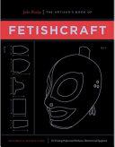 The Artisan s Book of Fetishcraft