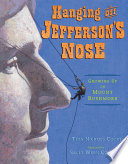 Hanging Off Jefferson s Nose