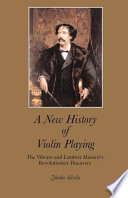 A New History of Violin Playing Performers And Teachers In History The Result
