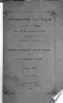Geschiedenis Van Italië Van Het Jaar 1789 Tot Aan de Laatste Tijden, Vorafgegaan Door Eene Schets Der Vroegere Geschiedenis Van Het Pausdom