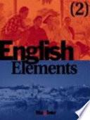 English Elements  Bd 2  Lehr  und Arbeitsbuch  m  2 Audio CDs