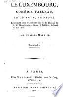 Le Luxembourg  comedie tableau  en 1 acte  en prose