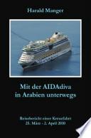 Mit der AIDAdiva in Arabien unterwegs
