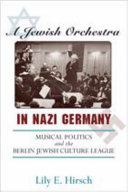 A Jewish Orchestra in Nazi Germany