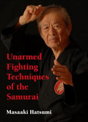 Unarmed Fighting Techniques of the Samurai Inspired Awe And Respect Throughout