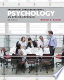 Industrial Organizational Psychology An Applied Approach