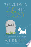 You Can Have a Dog When I m Dead