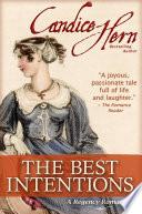 The Best Intentions  A Regency Romance