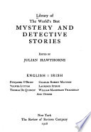 Library of the World s Best Mystery and Detective Stories  English Irish  F  O Brien  Bulwer Lytton  T  De Quincey  C R  Maturin  L  Sterne  W M  Thackeray  and others