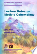 Lecture Notes on Motivic Cohomology