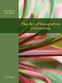 The Art Of Integrative Counseling