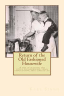 Return of the Old Fashioned Housewife