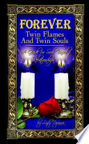 Forever  Twin Flames and Twin Souls
