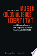 Musik - Kolonialismus - Identität