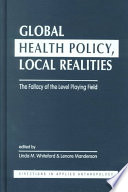Global Health Policy Local Realities