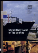 Seguridad y salud en los puertos