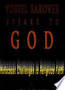 Yossel Rakover Speaks to God
