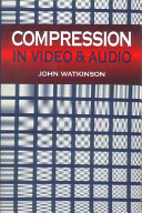 Compression in Video and Audio
