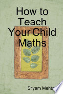 How to Teach Your Child Maths
