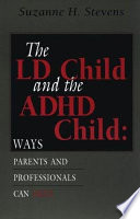 The LD Child and the ADHD Child
