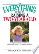 The Everything Guide To Raising A Two Year Old