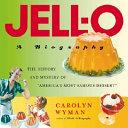 Ebook Jell-O Epub Carolyn Wyman Apps Read Mobile