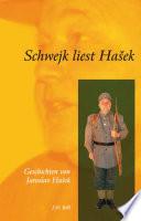 Schwejk liest Hašek