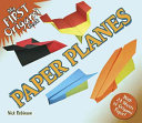 My First Origami Book    Paper Planes