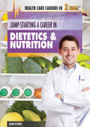 Jump Starting a Career in Dietetics and Nutrition