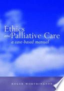 Ethics And Palliative Care