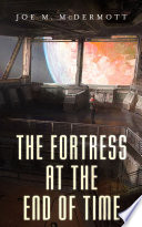 The Fortress at the End of Time