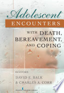 Adolescent Encounters With Death Bereavement And Coping