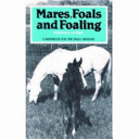 Mares Foals and Foaling