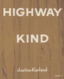 Justine Kurland  Highway Kind