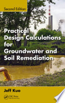 Practical Design Calculations For Groundwater And Soil Remediation Second Edition book