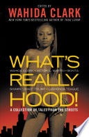 What's Really Hood! Meaning In This Urban Anthology Of Hood