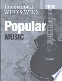 The International Who s Who in Popular Music 2002