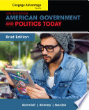 Cengage Advantage Books  American Government and Politics Today  Brief Edition