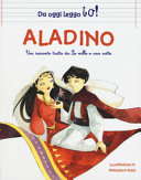 Aladino da Le Mille e una notte  Da oggi leggo io  Ediz  a colori