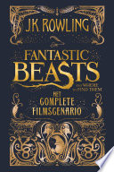 Fantastic Beasts And Where To Find Them Het Complete Filmscenario