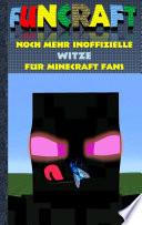 Funcraft Noch Mehr Inoffizielle Witze F R Minecraft Fans