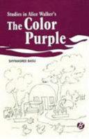 Studies Alice Walker s the Color Purple