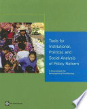Tools for Institutional  Political  and Social Analysis of Policy Reform