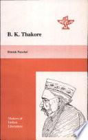 B K Thakore