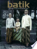 Batik From The Courts Of Java And Sumatra
