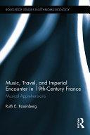 Music, Travel, and Imperial Encounter in 19th-Century France